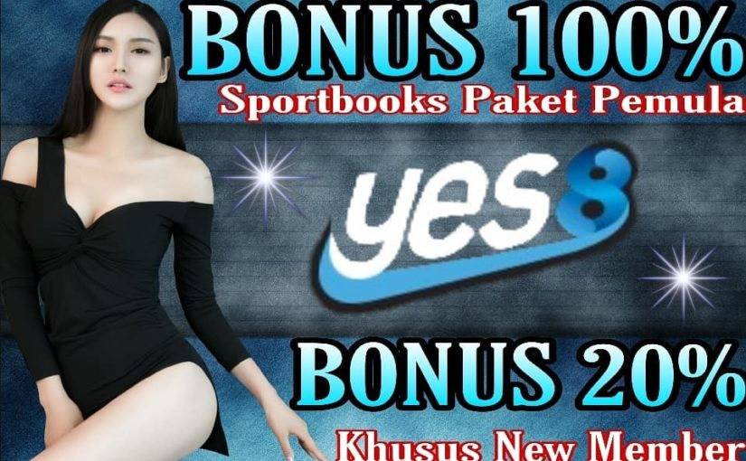 Get great bonuses from YES8INDO New members / first deposit – D …