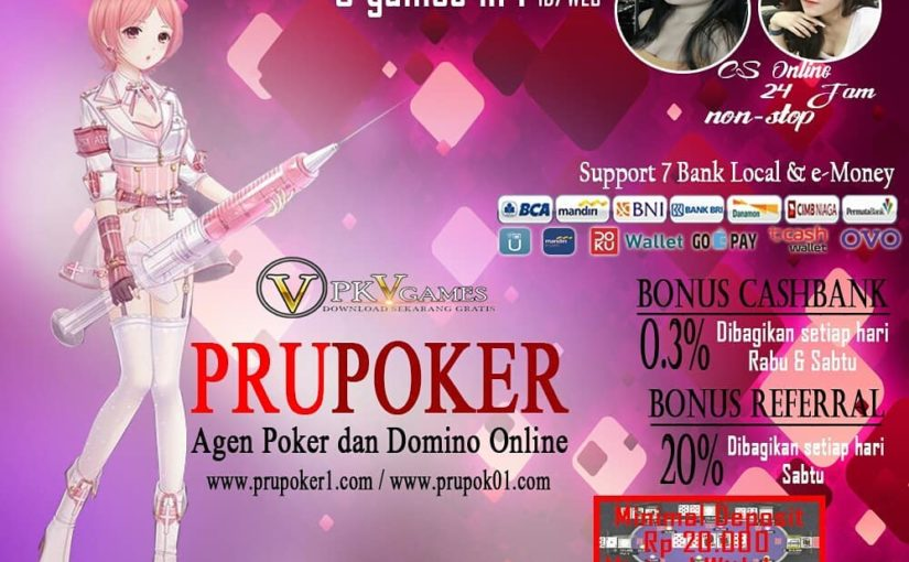 PRUPOKER (Indonesian Trusted & Best Online Poker Agent) 8 games available …