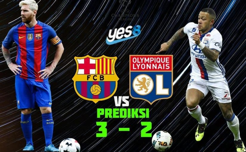 Forecast of the Yes8indo analysis team Barcelona VS Lyon let's play on Yes8indo – Deposits …