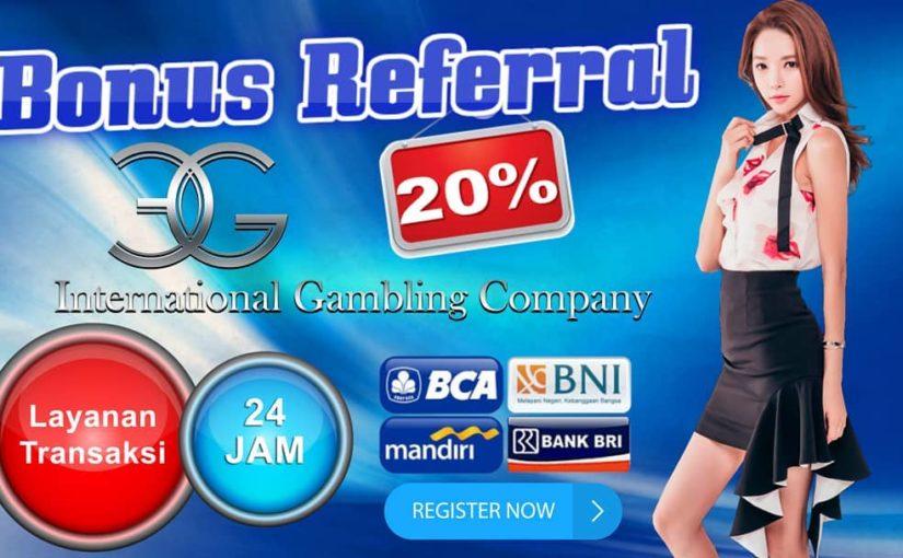 Come play at EGCCBET Indonesia … No Bonus Without Capital! Referral Bonus on …